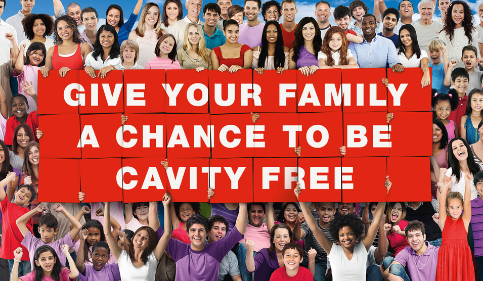 Give your family a chance to be cavity free
